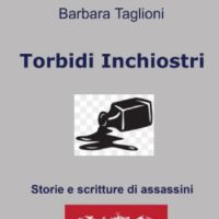 Torbidi Inchiostri - Storie e scritture di assassini